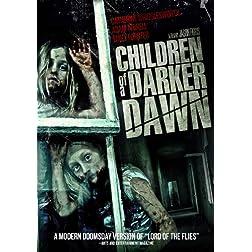 Children Of A Darker Dawn