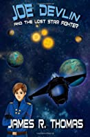 Joe Devlin: And The Lost Star Fighter (Volume 2)
