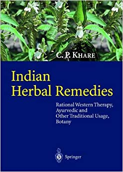 Indian Herbal Remedies: Rational Western Therapy, Ayurvedic and Other