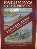 img - for Pathways to the Present Hamilton Prince Edward Island book / textbook / text book