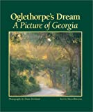img - for Oglethorpe's Dream: A Picture of Georgia book / textbook / text book