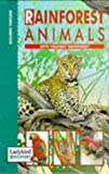 Rain Forest Animals (Discovery) (0721417450) by Alderton, D