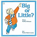 Big Or Little? (Annick Toddler Series) (0920236324) by Stinson, Kathy