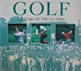 img - for Golf: 100 Years of the U.S. Open book / textbook / text book