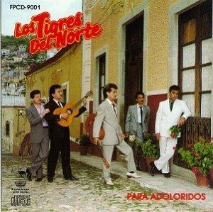 Los Tigres Del Norte - Para Adoloridos - Zortam Music
