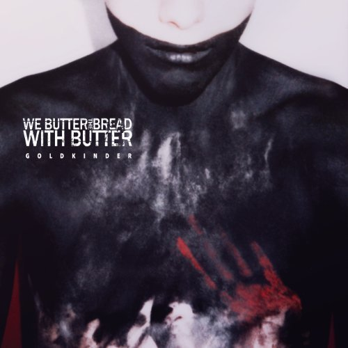 Goldkinder [Deluxe] by We Butter The Bread With Butter (2013) Audio CD