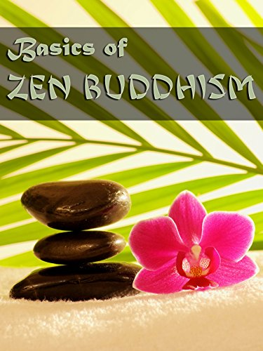 Basics of Zen Buddhism