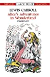 Alices Adventures in Wonderland (Dover Large Print Classics)