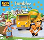 Bob the Bulider: Tumbler and the Slip...