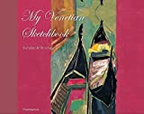 img - for My Venetian Sketchbook (My Sketchbook) by Isabelle De Borchgrave (2004-10-15) book / textbook / text book