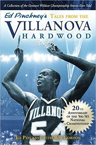 Ed Pinckney's Tales from the Villanova Hardwood