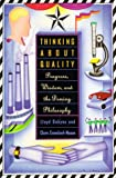 Thinking about Quality: Progress, Wisdom, and the Deming Philosophy (081292133X) by Crawford-Mason, Clare