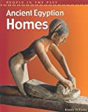 img - for Ancient Egyptian Homes (People in the Past: Egypt) book / textbook / text book