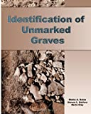 img - for Identification of Unmarked Graves book / textbook / text book