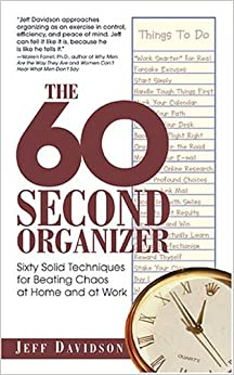 The 60 Second Organizer: Sixty Solid Techniques For Beating Chaos At Home And At Work descarga pdf epub mobi fb2