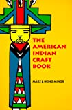cover of The American Indian Craft Book