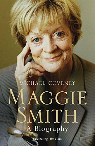 maggie-smith-a-biography