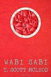 Wabi Sabi: The Bushido Poems of a Samurai Warrior of The Spirit
