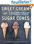 Sweet Cream and Sugar Cones: 90 Recip...