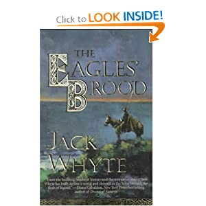 The Eagles' Brood (The Camulod Chronicles, Book 3) by