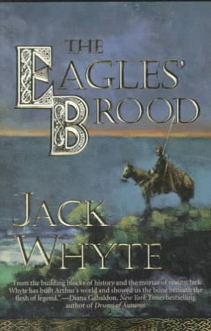 The Eagles' Brood (The Camulod Chronicles, Book 3) front-971939