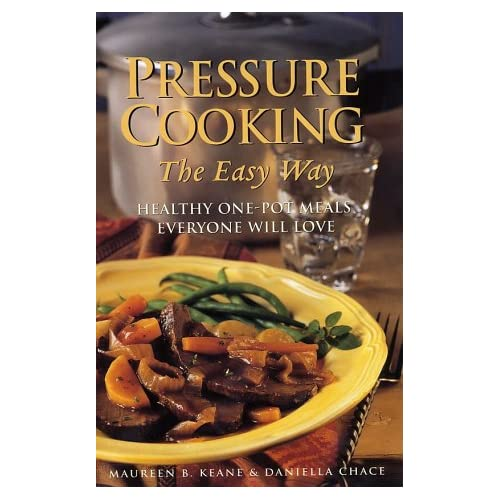 Pressure Cooking the Easy Way