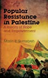 Image of Popular Resistance in Palestine: A History of Hope and Empowerment