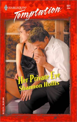 Her Private Eye, SHANNON HOLLIS
