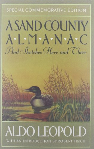 A Sand County Almanac: And Sketches Here and There...