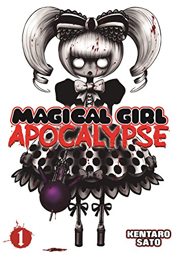 Magical Girl Apocalypse Vol. 1, by Kentaro Sato