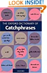 The Oxford Dictionary of Catchphrases