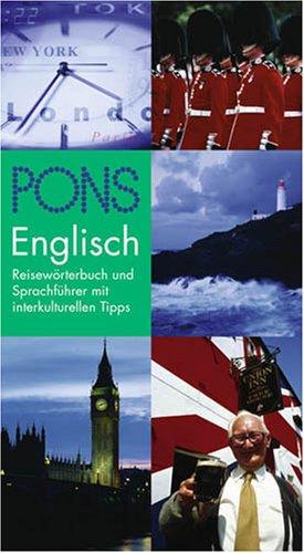 PONS Reisewörterbuch Englisch. Reisewörterbuch und Sprachführer mit interkulturellen Tipps
