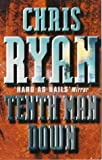 Tenth Man Down (009928068X) by CHRIS RYAN