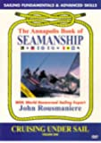Annapolis Book of Seamanship: Cruising Under Sail Vol. 1 [Import]