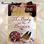 The Body in the Boudoir: A Faith Fairchild Mystery, Book 20   Katherine Hall Page