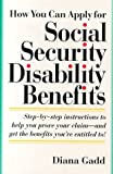 img - for How You Can Apply for Social Security Disability Benefits book / textbook / text book