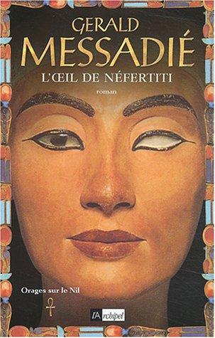 Orages sur le Nil (1) : L'Oeil de Néfertiti