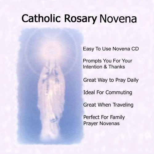 Catholic Rosary Novena: This Prayer CD Includes All Four Rosary Mysteries On 1 CD