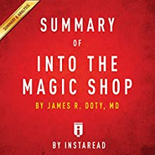 Summary of 'Into the Magic Shop' by James R. Doty, MD | Includes Analysis Audiobook by  Instaread Narrated by Susan Murphy
