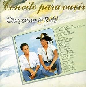 Chrystian & Ralf - Convite Para Ouvir - Amazon.com Music