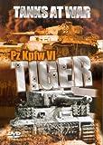 Tanks at War - Pz Kpfw VI Tiger [DVD]