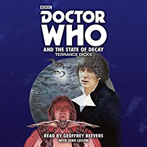Doctor Who and the State of Decay Audiobook