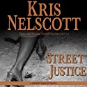 Street Justice: Smokey Dalton, Book 7 (       UNABRIDGED) by Kris Nelscott Narrated by Mirron Willis