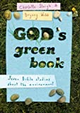 Charlotte Sleigh God's Green Book: Seven Bible Studies About the Environment