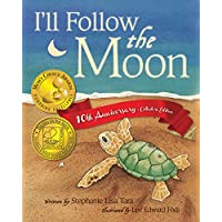 Stephanie Lisa Tara's I'll Follow the Moon 10th Anniversary Collector's Kindle Edition eBook (Download) for Free