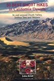 Search : 50 Best Short Hikes in California Deserts: In and Around Death Valley, Joshua Tree, and Mojave Preserve (Hiking & Biking)