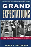 Grand Expectations: The United States, 1945-1974 (Oxford History of the United States) (019507680X) by James T. Patterson