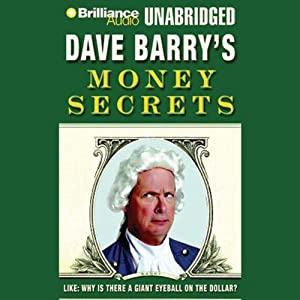 Dave Barry's Money Secrets Audiobook