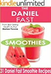The Daniel Fast Smoothies: Easy, Quic...