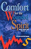 Comfort for the Wounded Spirit (Spiritual Warfare Series) (Spiritual Warfare (Impact Christian))